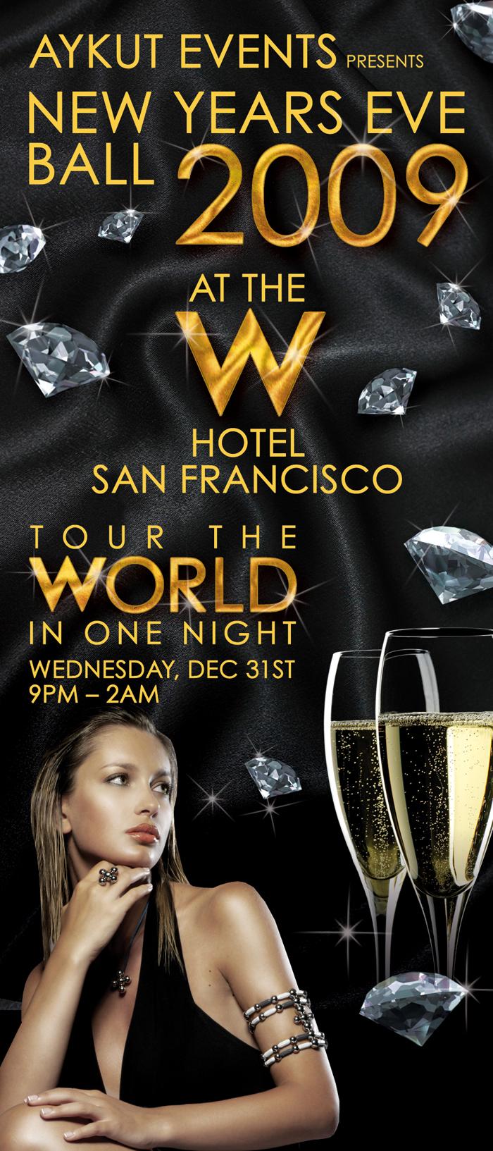 NYE 2009 AT THE W HOTEL